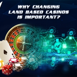 why-changing-land-based-casinos4